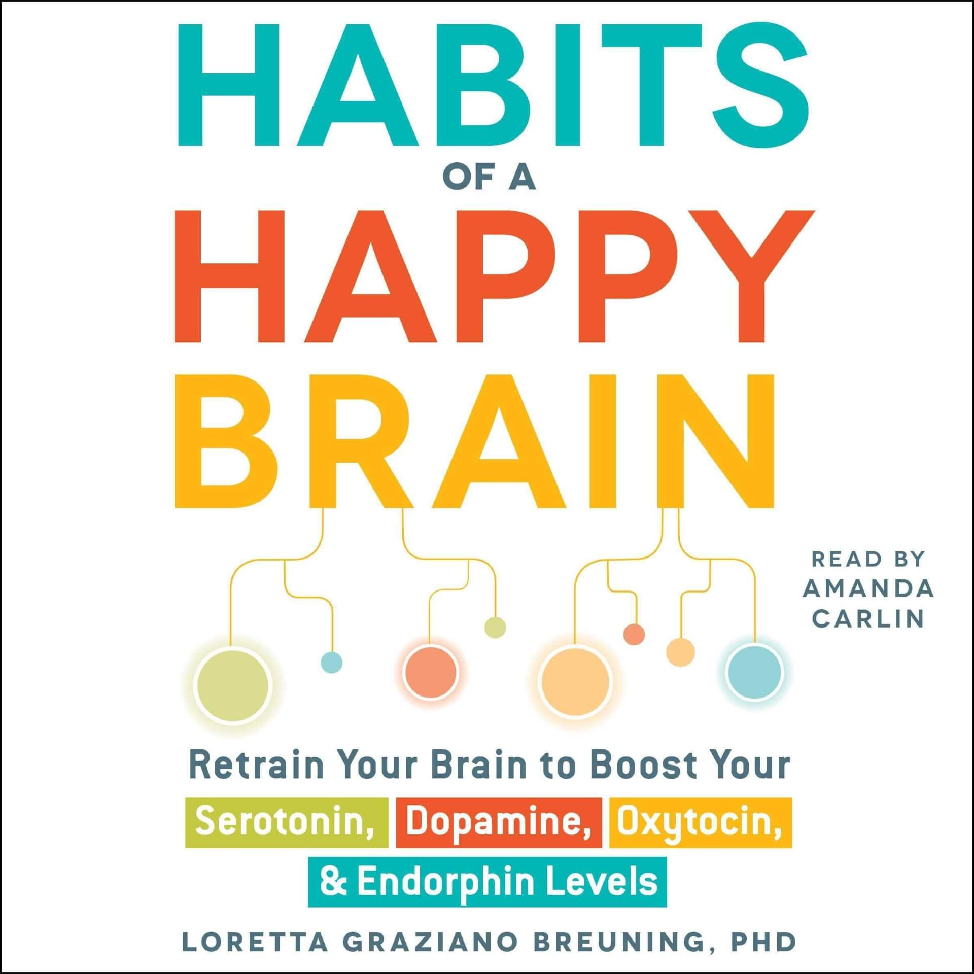 happy brain habits