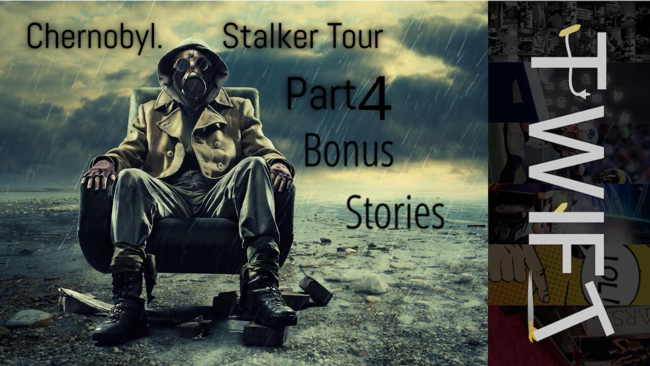stalker tour part 4